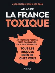atlas-france-toxique-robindesbois